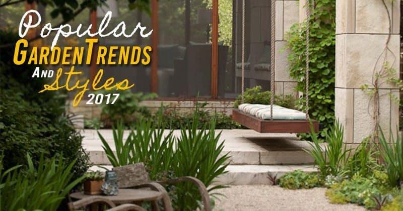 popular garden trends